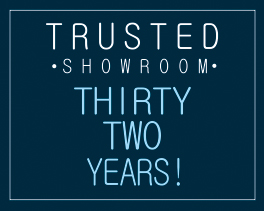 Trusted Showroom - 32 years!