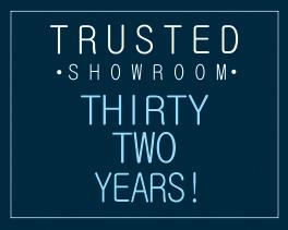 Trusted Showroom - 32 years!