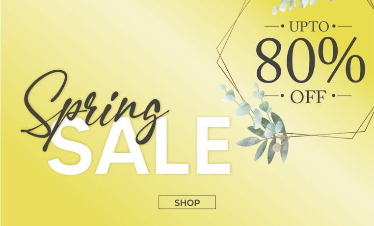Spring Sale! Up To 80% Off! Shop Now!
