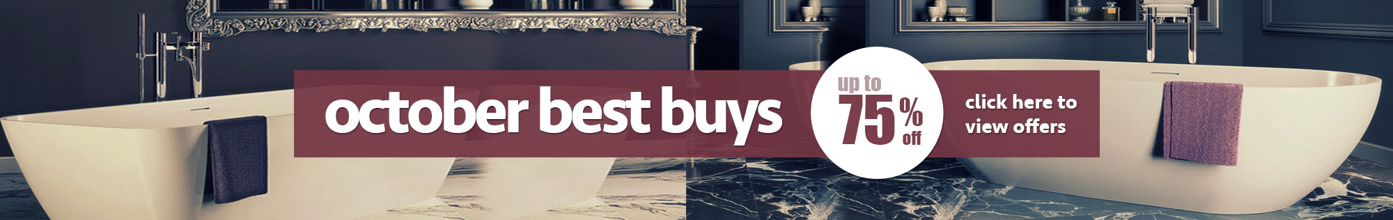 October Best Buys - Up to 75% off on selected items - view offers