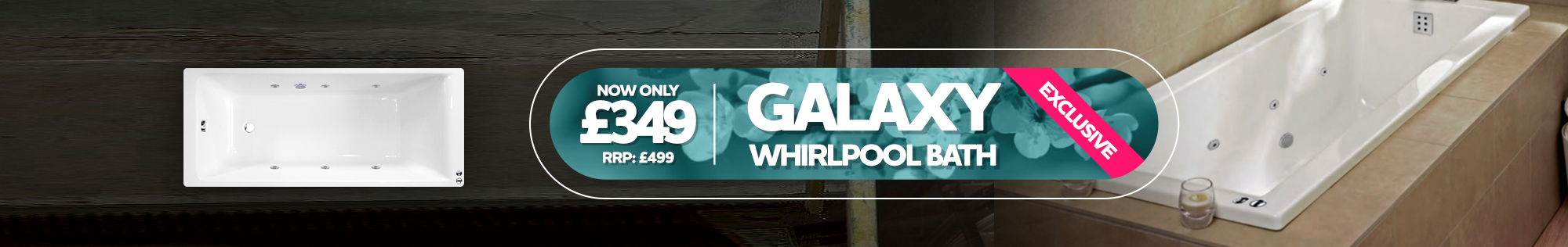 Exclusive deal - Galaxy Whirlpool Bath now only £349 RRP £499