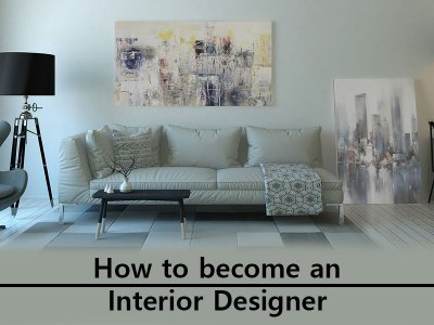 How To Become An Interior Designer