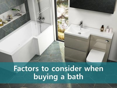 Factors to consider when buying a Bath