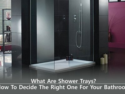 What Are Shower Trays